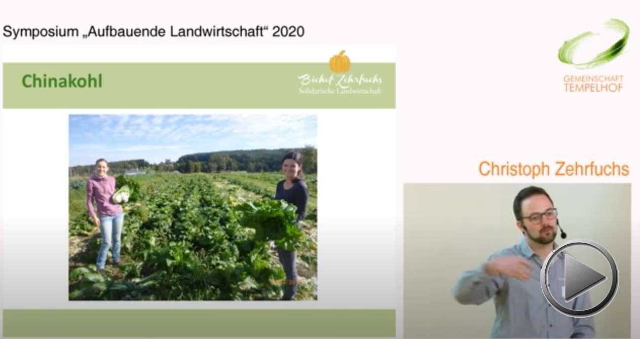 """Präsentation: Aspekte und Erfahrungen im Gemüsebau: Regenerative Systeme, Rolltunnel und Torffreie Jungpflanzenanzucht. Christoph Zehrfuchs. Symposium """"Aufbauende Landwirtschaft"""" 2020"""
